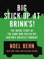 Big Stick-Up at Brink's!