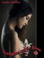 Vertigine tra le rose