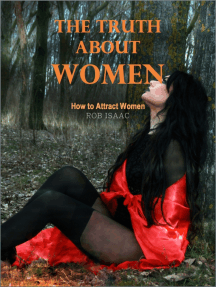 Truth About Women: How to Attract Women