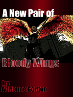 A New Pair of Bloody Wings