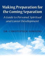 Making Preparation for the Coming Separation