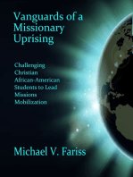 Vanguards of a Missionary Uprising
