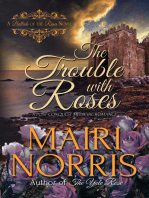 The Trouble With Roses