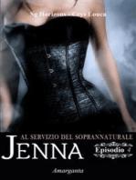 Jenna – Episodio IV
