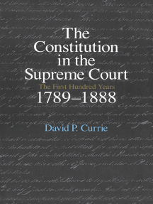 The Constitution in the Supreme Court: The First Hundred Years, 1789-1888