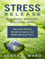 Stress Release the Easy,Proven, Natural Way