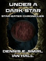 Star-Eater Chronicles 7. Under a Dark Star