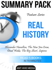 Feature Series Real History: Alexander Hamilton, The New Jim Crow, Dead Wake, The Big Short, Sapiens | Summary Pack