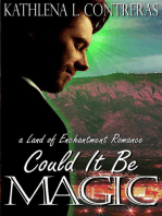 Could It Be Magic - A Land of Enchantment Romance