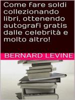 Come fare soldi collezionando libri, ottenendo autografi gratis dalle celebrità e molto altro!