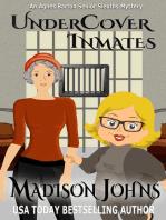 Undercover Inmates