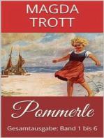 Pommerle (Gesamtausgabe