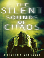 The Silent Sounds of Chaos