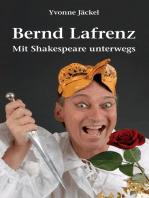Bernd Lafrenz - Mit Shakespeare unterwegs
