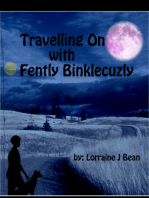 Travelling On With Fently Binklecuzly