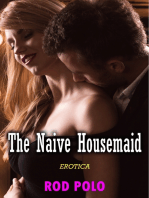 The Naive Housemaid (Erotica)