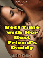 Best Time With Her Best Friend's Daddy (Erotica)
