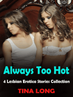 Always Too Hot, 4 Lesbian Erotica Stories Collection