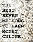 The Best Seven Methods to Earn Money Online Free download PDF and Read online