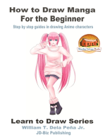 How to Draw Manga for the Beginner: Step by Step Guides in Drawing Anime Characters