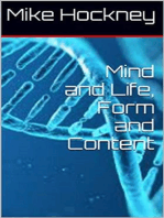 Mind and Life, Form and Content