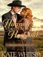 Hannah's Mail Order Husband (Montana Prairie Brides, Book 3)