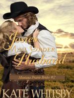 Josie's Mail Order Husband (Montana Prairie Brides, Book 2)