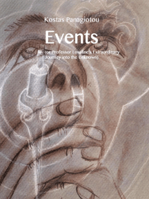 Events (Or Professor Losaline's Extraordinary Journey into the Unknown)