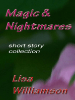 Magic and Nightmares