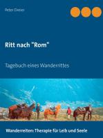 """Ritt nach """"Rom"""""""