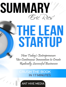 Eric Ries' The Lean Startup How Today's Entrepreneurs Use Continuous Innovation to Create Radically Successful Businesses Summary