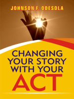 Changing Your Story With Your Act