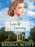 Love and Larceny