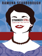 Stranger Still: Surviving the Sixties