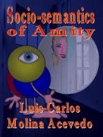 Socio-semantics of Amity