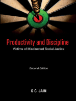 Productivity and Discipline: Victims of Misdirected Social Justice: Victims of Misdirected Social Justice
