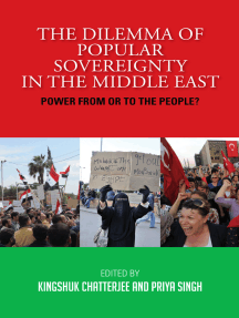 The Dilemma of Popular Sovereignty in the Middle East: Power from or to the People?: Power from or to the People?
