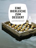 Eine Bierleiche zum Dessert (eBook)