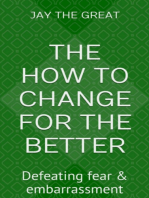 The How to Change for the Better