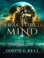 Fractured Mind Episode One