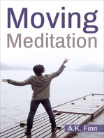 Moving Meditation