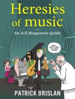 Heresies of Music