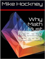 Why Math Must Replace Science