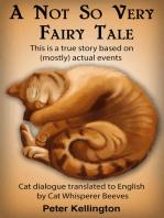 A Not So Very Fairy Tale