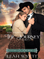 Mail Order Bride -The Journey