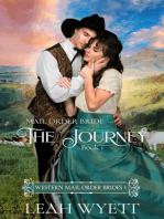 Mail Order Bride - The Journey (Western Mail Order Brides
