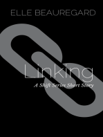Linking (A Shift Series Short Story)