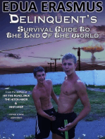 Delinquent's Survival Guide To The End Of The World
