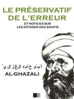 Le Préservatif de l'Erreur: et Notices sur les Extases des Soufis