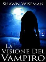 La Visione Del Vampiro